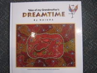 Tales of my Grandmother's Dreamtime No 1 - Click for more info