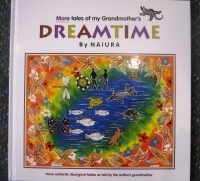 More Tales of my Grandmother's Dreamtime No 2 - Click for more info